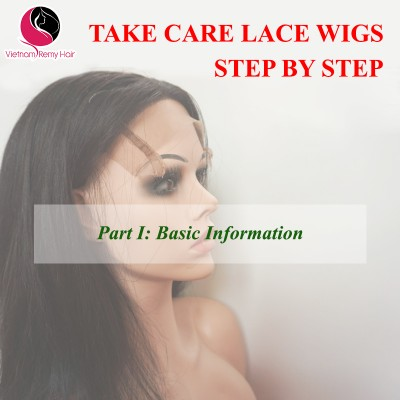Take Care Lace Front Wigs Step by Step( Part I)